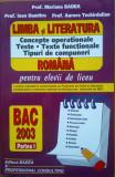 LIMBA SI LITERATURA ROMANA LICEU. Concepte operationale. Teste - Badea
