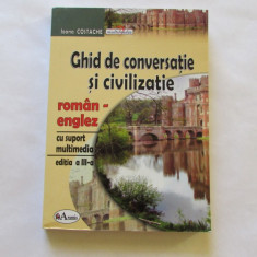 GHID DE CONVERSATIE SI CIVILIZATIE-CU SUPORT MULTIMEDIA - Curs Limba Engleza