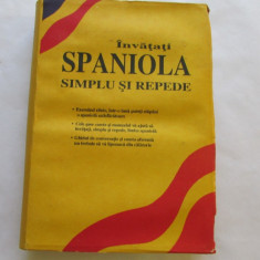 INVATATI SPANIOLA SIMPLU SI REPEDE - Curs Limba Spaniola