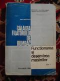Cumpara ieftin CALAUZA FILATORULUI DE BUMBAC VOL 1  FUNCTIONAREA SI DESERVIREA MASINILOR  .