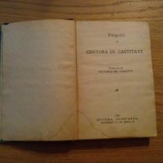 CENTURA DE CASTITATE -- Pitigrilli - 1931, 263 p. - Roman