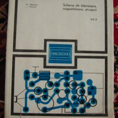 SCHEME DE TELEVIZOARE MAGNETOFOANE PICUPURI  - 2 VOLUME ,SILISTEANU - PRESURA, Alta editura