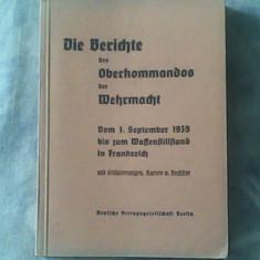 Die berichte de Oberkommandos de Wehrmacht-vom 1 September 1939 bis zum Waffenstill-Stand in frankreich-Konrad Joachim