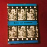 D. I. Suchianu Erich von Stroheim, editie princeps - Carte Cinematografie