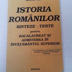 ISTORIA ROMANILOR SINTEZE-TESTE PENTRU BACALAUREAT SI ADMITERE - Teste Bacalaureat