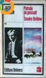 Patrula de pescuit / Smoke Bellew - de Jack London, Univers, 1986