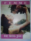 Revista FEMME DE NOS JOURS -  anii '60( deteriorata)