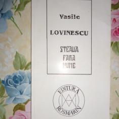 Vasile Lovinescu-Steaua fara nume - Carte Filosofie