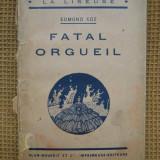 Edmond Coz - Fatal orgueil (in limba franceza) - Carte in franceza