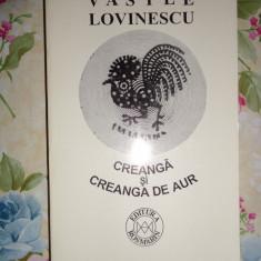 Vasile Lovinescu-Creanga si creanga de aur - Carte Filosofie