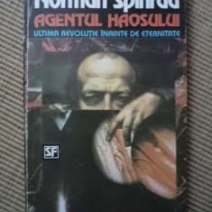 Norman Spinrad Agentul haosului sf carte hobby - Carte SF