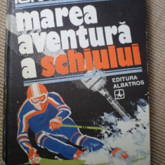 Marea aventura a schiului ion matei editura albatros carte sport schi hobby