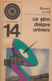 Ce stim despre univers - Bernard Lovell, Alta editura