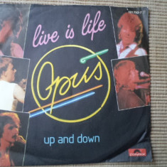 Opus Live Is Life Up And Down single vinyl 45 rock hit from 1984 polydor records - Muzica Rock, VINIL