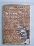 Grigore Hagiu si generatia sa - Constantin Trandafir (carte cu dedicatia si autograful lui Gelu Nicolae Ionescu )  / R2P3S