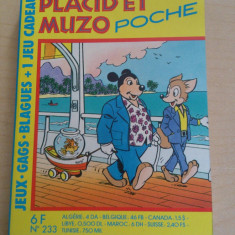 Placid et Muzo poche no. 233 ( editie de buzunar, peste 150 de pagini; limba franceza; contine benzi desenate si jocuri ) - Reviste benzi desenate Altele
