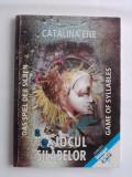 Cumpara ieftin Jocul silabelor - Catalina Ene (carte cu autograf, grafica deosebita) / R2P3S