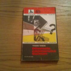 DILEMELE CAPITANULUI ROMAN -- Traian Tandin - Editura Militara, 1979, 237 p. - Carte politiste