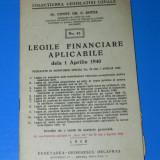 CONST GR C ZOTTA - LEGILE FINANCIARE APLICABILE DE LA 1 APRILIE 1940