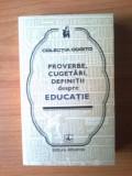 J Proverbe, cugetari, definitii despre educatie (Cogito) - stare foarte buna, Alta editura, 1978