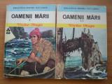 OAMENII MARII -VICTOR HUGO,1975, 2 volume,biblioteca pentru toti copii, EDITURA ION CREANGA,cartonate, contin imagini,stare buna