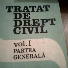 PAUL COSMOVICI - TRATAT DE DREPT CIVIL, VOLUMUL 1, PARTEA GENERALA - Carte Drept civil