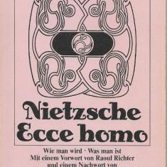 Nietzsche - Ecce homo ( in limba germana ) - 1977 - Carte Filosofie