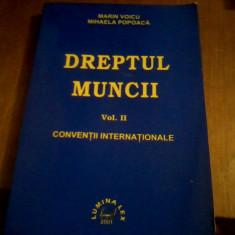 MARIN VOICU  DREPTUL MUNCII, TRATAT DE JURISPRUDENTA ROMANA SI EUROPEANA, 2 VOL, Alta editura