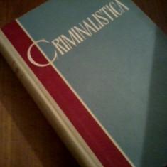 CRIMINALISTICA - S. Golunski 1961, Alta editura