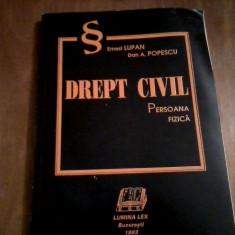 Ernest LUPAN Drept civil -persoana fizica - Carte Drept civil
