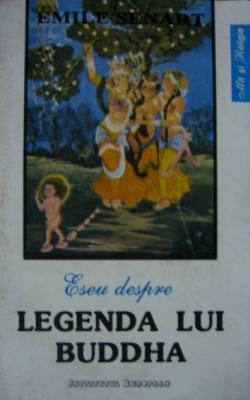 Eseu despre legenda lui Buddha - Emile Senart foto