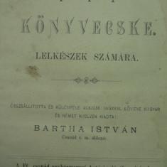 CARTE DE RUGACIUNI 1896 - CITITE CELOR BRAV BOLNAVI - MAGHIARA - LATINA -GERMANA