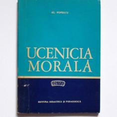 Ucenicia morala pentu parinti, de Al. Popescu, Ed. Didactica si Pedagocica, 1971, Carti comuniste, epoca de aur, colectie,
