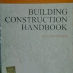 MANUALUL INGINERULUI CONSTRUCTOR  (lb engleza) BUILDING CONSTRUCTION HANDBOOK  de  CHUDLEY / GREENO