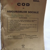 NOUL COD AL ASIGURARILOR SOCIALE - P.D. VASILESCU, C. POPOV 1939 - Carte veche