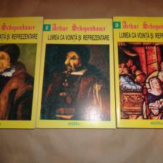 Lumea ca vointa si reprezentare  3 volume)- Arthur Schopenhauer