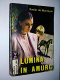 Xavier de Montepin – Lumina in amurg Ed. Saeculum -1993, Alta editura