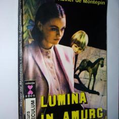 Xavier de Montepin – Lumina in amurg Ed. Saeculum -1993 - Roman