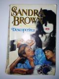 Sandra Brown  - Descoperirea  Ed. Miron -1993