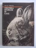 Cresterea iepurilor de casa - Liviu St. Rebreanu / R2P2S, Alta editura