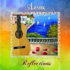 Armik - Reflections ( 1 CD ) - Muzica Latino
