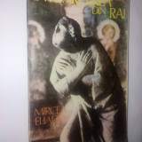 Mircea Eliade – Intoarcerea din Rai Ed. Rum Irina -1992 - Roman
