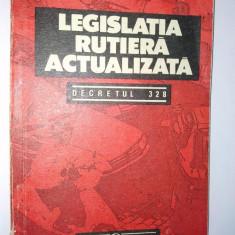 Legislatia rutiera actualizata - Decretul 328 Ed. Garamond 1992 - Carte Legislatie