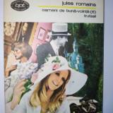 Jules Romanins – Oameni de buna - vointa ( 5) trufasii Ed. Minerva 1979