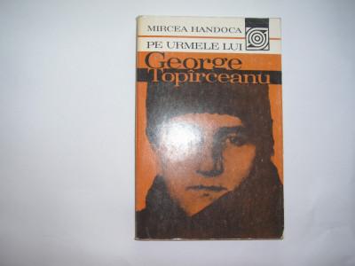 Mircea Handoca-Pe urmele lui George Toparcean,d1 foto