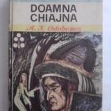 Doamna Chiajna - A. I. Odobescu (ilustratii de Gh. Cernaianu) / R2P3F - Carte de povesti