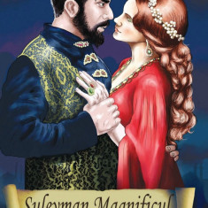 Isaure de Saint - Pierre  _  Suleyman Magnificul si sultana Hurrem