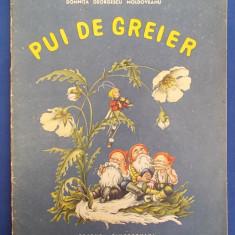 CARTE POEZII COPII ~ DOMNITA GEORGESCU MOLDOVEANU - PUI DE GREIER * ILUSTRATII V.GRESCENCO - BUCURESTI - 1967 - Carte poezie copii