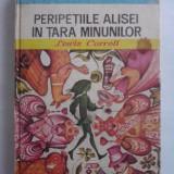 Peripetiile Alisei in Tara Minunilor - Lewis Carroll (ilustratii de Angi Petrescu Tiparescu) / R2P3F - Carte de povesti
