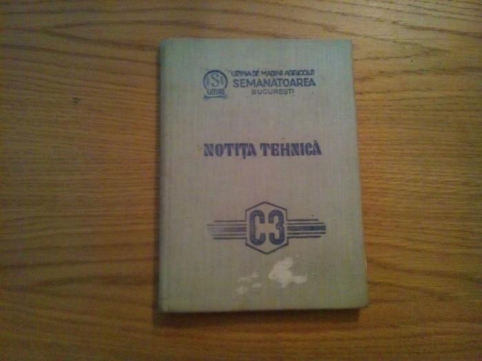 """NOTITA TEHNICA A COMBINEI DE CEREALE C3 - Masini Agricole """"SEMANATOAREA"""""""